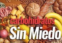 Sin miedo a los Carbohidratos